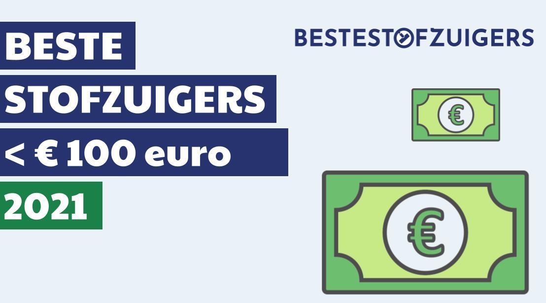 beste stofzuiger onder de 100 euro